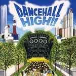DANCEHALL HIGH vol.1