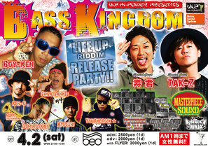 BASS KINGDOM SPECIAL 2016.4.2(SAT)
