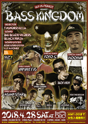 BASS KINGDOM 2018.4.28 SAT @ club BED 池袋