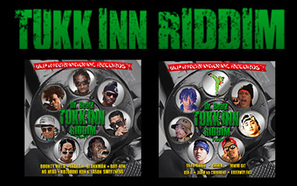 TUKK INN RIDDIM PART1&PART2
